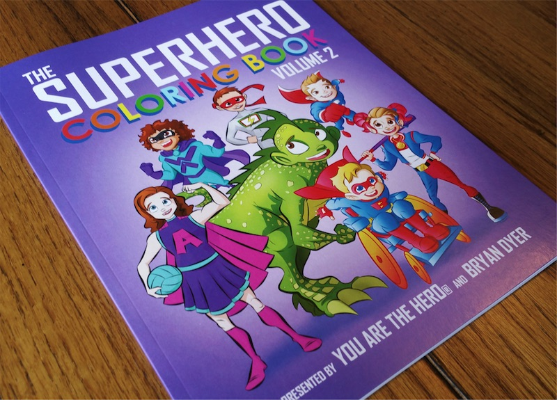The Superhero Coloring Book: Volume 2 | You Are The Hero